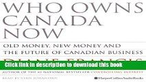 Read Books Who Owns Canada Now: Old Money, New Money and The Future of Canadian Business Ebook PDF