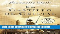 Download El castillo de cristal / The Glass Castle: A Memoir (Spanish Edition) Ebook Online