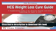 Read HCG Weight Loss Cure Guide: A Supplemental Guide to Dr. Simeons  Pounds and Inches Supporting