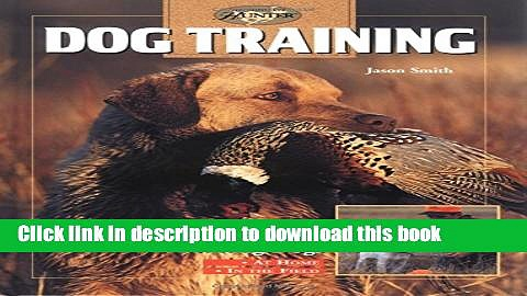 [PDF] Dog Training: Retrievers   Pointers [Read] Full Ebook