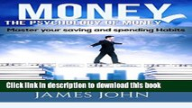 Read Books Money, The Psychology of Money: Master your saving and spending habits (money saving