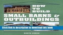 Read How to Build Small Barns   Outbuildings  Ebook Free