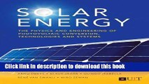 Download Solar Energy: The Physics and Engineering of Photovoltaic Conversion, Technologies and