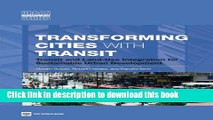 Read Books Transforming Cities with Transit: Transit and Land-Use Integration for Sustainable