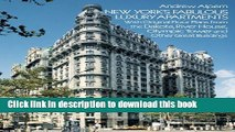 [Read PDF] New York s Fabulous Luxury Apartments: with Original Floor Plans from the Dakota, River