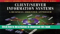 Read Client/Server Information Systems: A Business-Oriented Approach  Ebook Free
