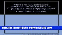 Read Modern Quadrature Amplitude Modulation: Principles and Applications for Fixed and Wireless