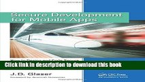 Read Secure Development for Mobile Apps: How to Design and Code Secure Mobile Applications with