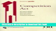 [PDF]  Competition Act: Understanding the Impact of the Competition Act 1998  [Read] Full Ebook