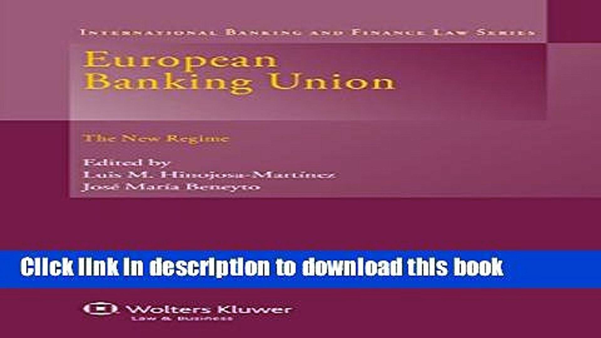 [PDF]  European Banking Union: The New Regime  [Download] Online
