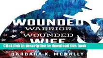 Download Wounded Warrior, Wounded Wife: Not Just Surviving But Thriving PDF Free
