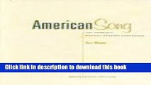 Read Book American Song: The Complete Musical Theatre Companion : 1877-1995 : T-Z and Indexes