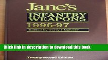 Download Jane s Infantry Weapons 1996-97 (Jane s Weapon Systems Infantry) Ebook Online