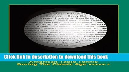 pdf american table tennis players of the classic age volume v ustta hall of famers