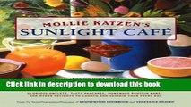 Read Books Mollie Katzen s Sunlight Cafe: Breakfast Served All Day (Mollie Katzen s Classic