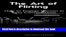 Download The Art of Flirting: How to Engage Women in Sexy Conversations PDF Free