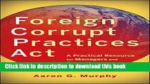 Pdf Foreign Corrupt Practices Act A Practical Resource For