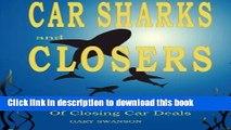 [PDF] Car Sharks and Closers: A Master Closer s Secrets to Closing Car Deals Download Online