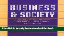 Read Business and Society: A Reader in the History, Sociology, and Ethics of Business  Ebook Free