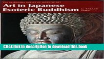 Download Book Art in Japanese Esoteric Buddhism (The Heibonsha Survey of Japanese Art, 8) E-Book
