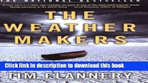 Read Books The Weather Makers: How Man Is Changing the Climate and What It Means for Life on Earth