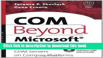 COM Beyond Microsoft: Designing and Implementing COM Servers on Compaq Platforms