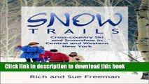 [PDF] Snow Trails : Cross-country Ski and Snowshoe in Central and Western New York (Trail