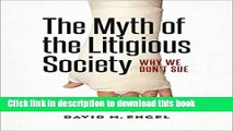 Read The Myth of the Litigious Society: Why We Don t Sue (Chicago Series in Law and Society) PDF