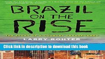 Read Brazil on the Rise: The Story of a Country Transformed ebook textbooks