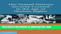 Read The United Nations Security Council in the Age of Human Rights Ebook Online