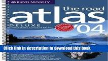 Read Road Atlas-2004 Deluxe Road Atlas (Rand McNally Road Atlas   Travel Guide)  Ebook Free