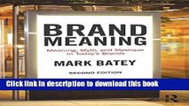 [PDF] Brand Meaning: Meaning, Myth and Mystique in Today s Brands Read Full Ebook