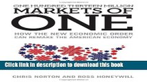 [PDF] One Hundred Thirteen Million Markets of One - How The New Economic Order Can Remake The