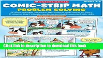 Read Comic-Strip Math: Problem Solving: 80 Reproducible Cartoons With Dozens and Dozens of Story