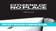Download Citizens of No Place: An Architectural Graphic Novel  PDF Free