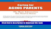 Read Caring for Aging Parents (Solutions for Senior Adults Book 1) Ebook Free