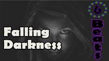 Dark Evil Scary Mystical Type Rap Beat || Falling Darkness