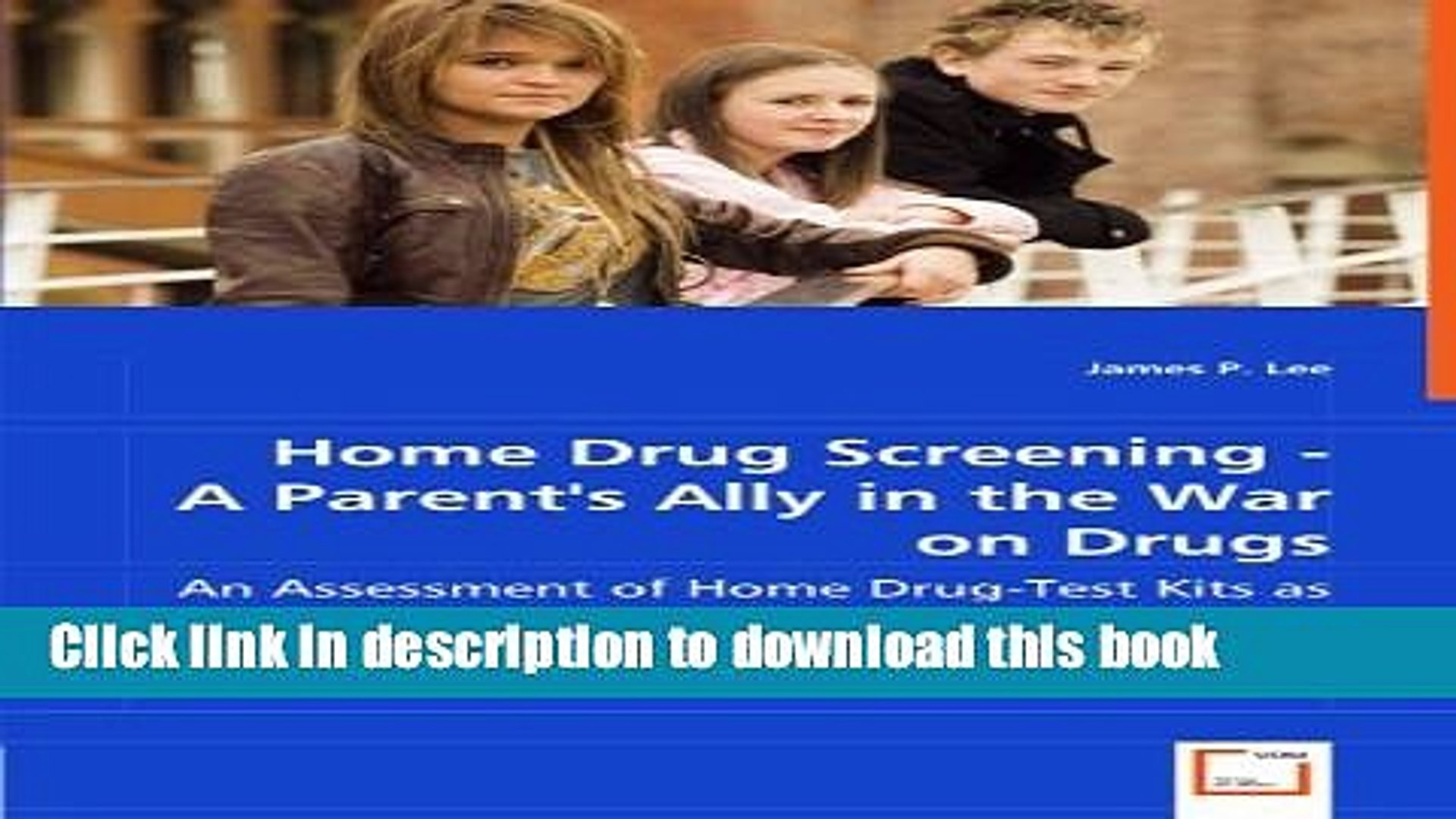 [PDF] Home Drug Screening - A Parent  s Ally in the War on Drugs: An Assessment of Home Drug-Test