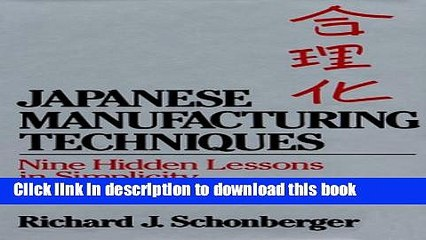 Download Japanese Manufacturing Techniques: Nine Hidden Lessons in Simplicity  PDF Online