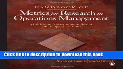 Download Handbook of Metrics for Research in Operations Management: Multi-item Measurement Scales
