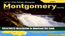 Download ADC The Map People Montgomery County, Maryland: Street Atlas  PDF Free