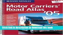 Read Rand McNally 2005 Motor Carrier s Road Atlas: United States, Canada   Mexico (Rand Mcnally