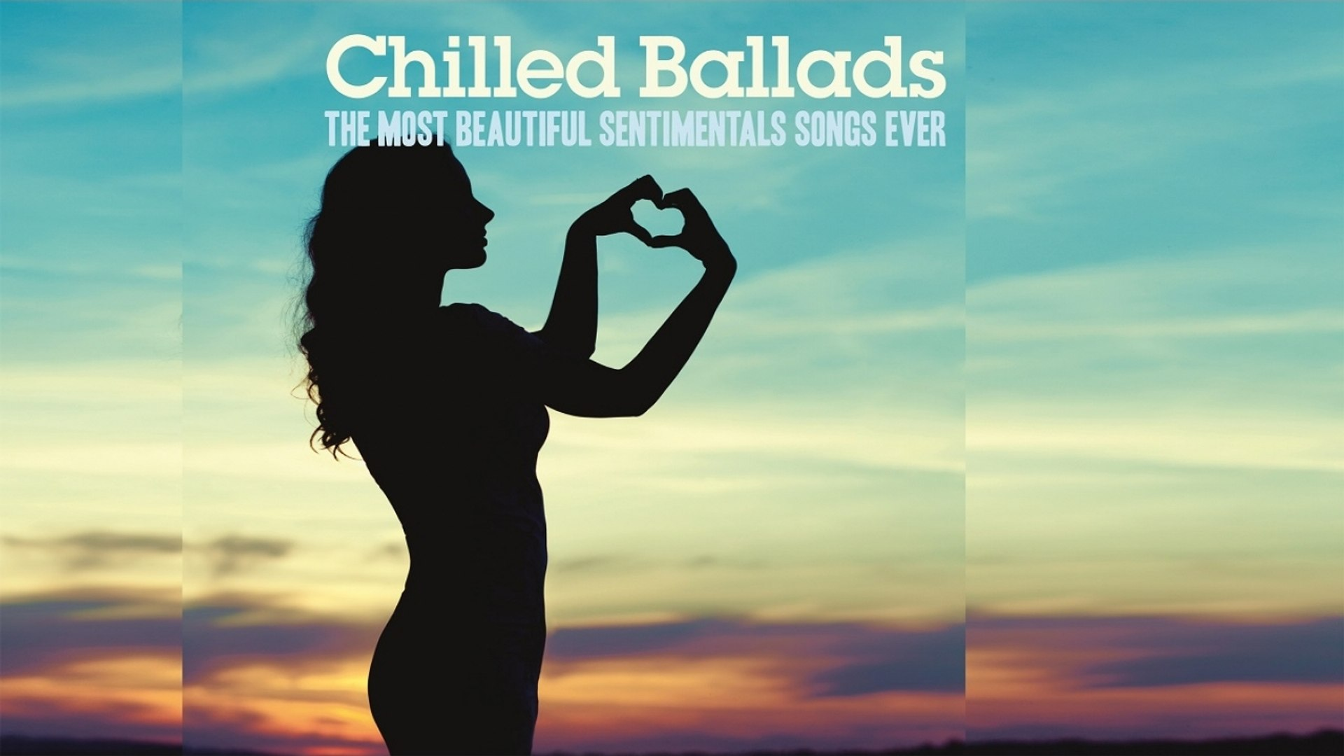 Various Artists - Best Chilled Ballads - Top 30 Acid Jazz, Lounge Music for Romantic Moments