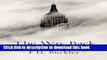 Read Book The Way Back: Restoring the Promise of America E-Book Free