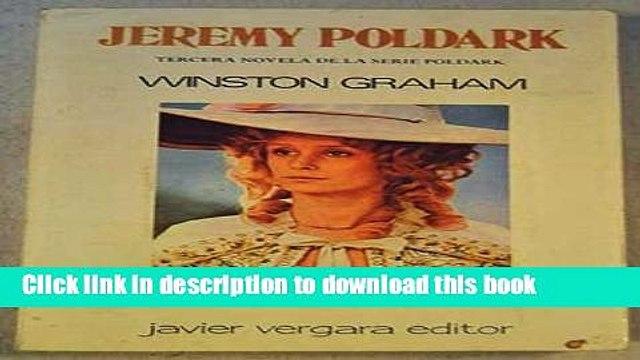 Download JEREMY POLDARK - A NOVEL OF CORNWALL 1790-1791 (THIRD POLDARK NOVEL) [Download] Online