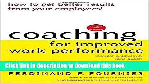 Read Book Coaching for Improved Work Performance, Revised Edition ebook textbooks