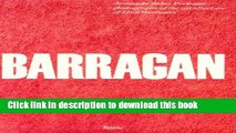 Download Barragan: Photographs of the Architecture of Luis Barragan  Read Online