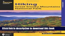 [PDF] Hiking Great Smoky Mountains National Park (Regional Hiking Series)  Read Online