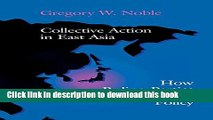 Read Books Collective Action in East Asia: How Ruling Parties Shape Industrial Policy (Cornell