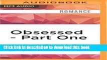 Download Obsessed - Part One (The Obsessed Series) Ebook Online